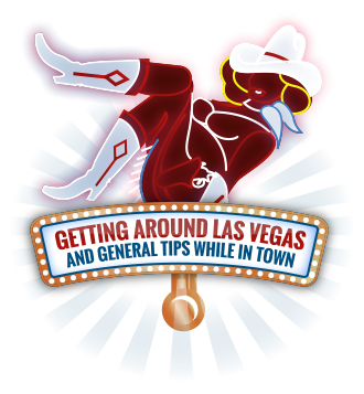 Getting around Las Vegas - travel tips and hacks.